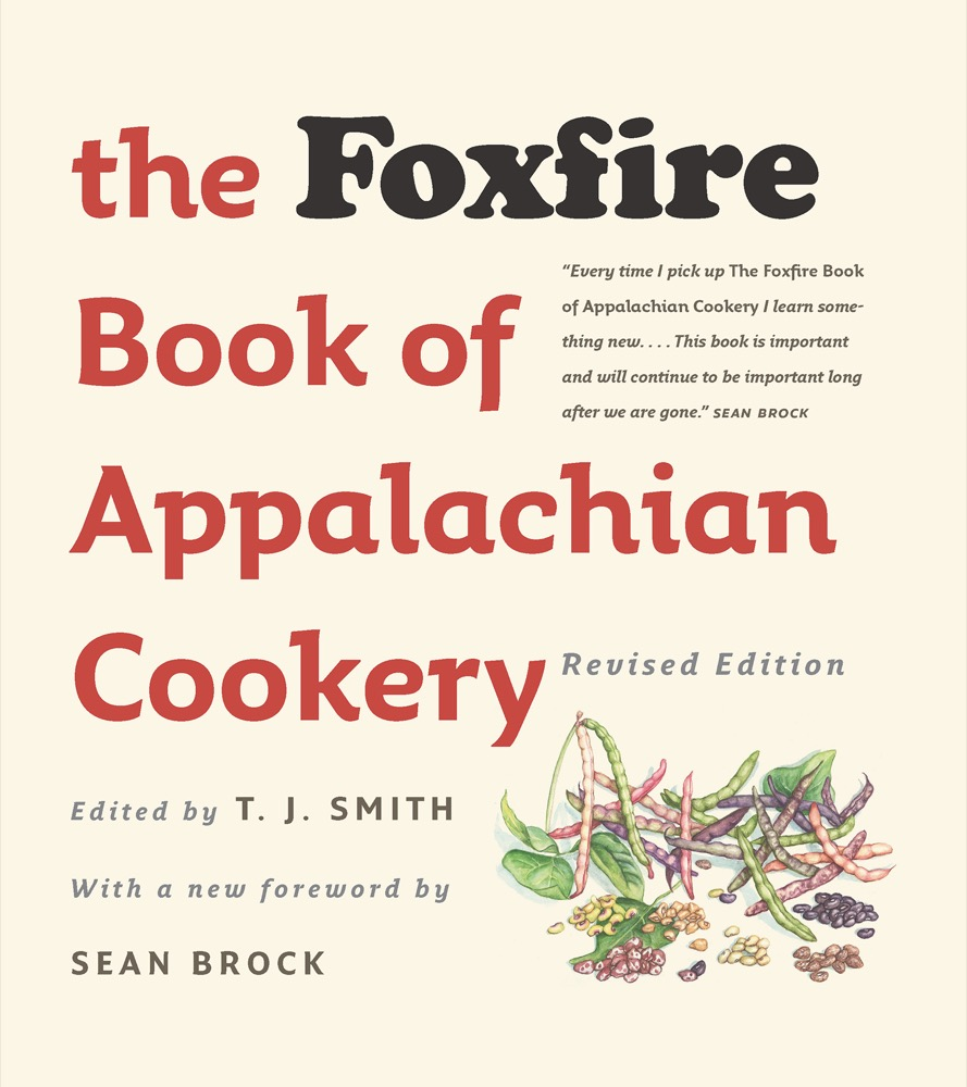 THE FOXFIRE BOOK OF APPALACHIAN COOKERY,  2ND ED., REVISED