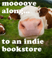 Moooove along to an indie bookstore!