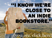 I know we're close to an indie bookstore